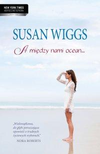 A między nami ocean… - Susan Wiggs