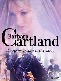 Drogowskaz ku miłości - Barbara Cartland