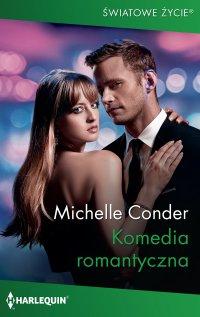 Komedia romantyczna - Michelle Conder