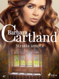 Strzała amora - Barbara Cartland