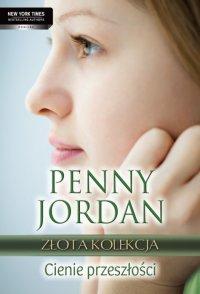 Cienie przeszłości - Penny Jordan