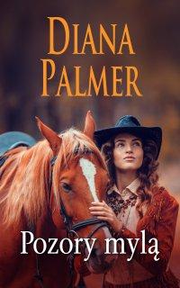 Pozory mylą - Diana Palmer