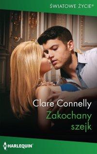 Zakochany szejk - Clare Connelly