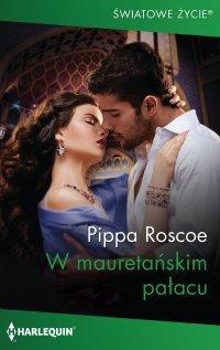 W mauretańskim pałacu - Pippa Roscoe