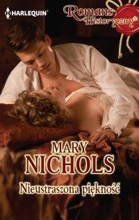 Nieustraszona piękność - Mary Nichols