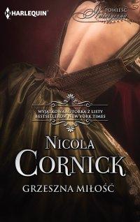Grzeszna miłość - Nicola Cornick