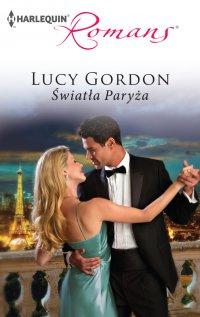 Światła Paryża - Lucy Gordon