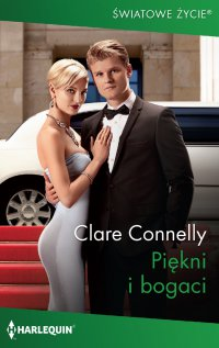 Piękni i bogaci - Clare Connelly