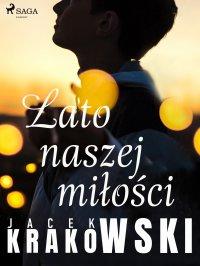 Lato naszej miłości - Jacek Krakowski