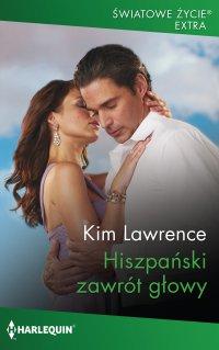Hiszpański zawrót głowy - Kim Lawrence