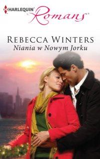 Niania w Nowym Jorku - Rebecca Winters