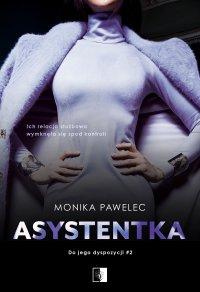 Asystentka - Monika Pawelec