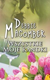 Wszystkie moje randki - Debbie Macomber