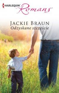 Odzyskane szczęście - Jackie Braun