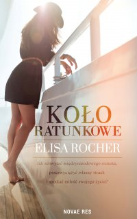 Koło ratunkowe - Elisa Rocher