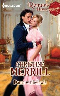 Dama w niesławie - Christine Merrill