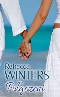 Połączeni - Rebecca Winters