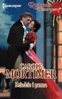 Dziedzic i panna - Carole Mortimer