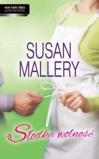 Słodka wolność - Susan Mallery