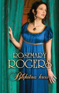Błękitna krew - Rosemary Rogers