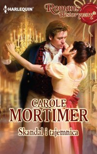 Skandal i tajemnica - Carole Mortimer
