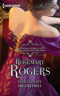 Fortunny mezalians - Rosemary Rogers