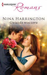 Gwiazda wieczoru - Nina Harrington