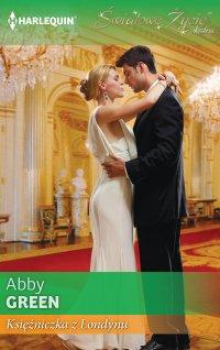 Księżniczka z Londynu - Abby Green