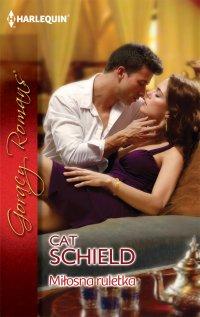 Miłosna ruletka - Cat Schield