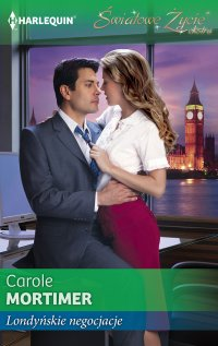 Londyńskie negocjacje - Carole Mortimer