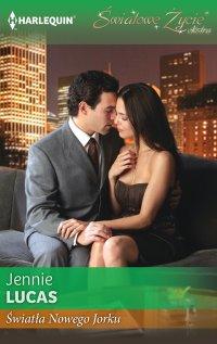Światła Nowego Jorku - Jennie Lucas