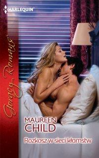Rozkosz w sieci kłamstw - Maureen Child
