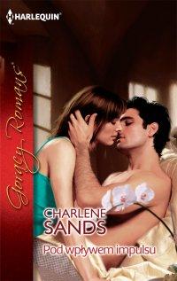 Pod wpływem impulsu - Charlene Sands