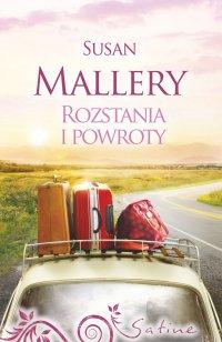 Rozstania i powroty - Susan Mallery
