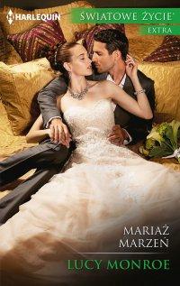 Mariaż marzeń - Lucy Monroe