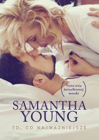 To, co najważniejsze - Samantha Young