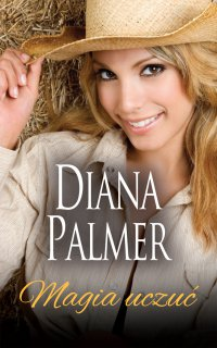 Magia uczuć - Diana Palmer
