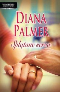 Splątane serca - Diana Palmer