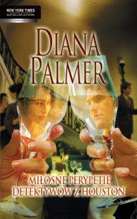 Miłosne perypetie detektywów z Huston - Diana Palmer