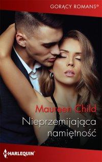 Nieprzemijająca namiętność - Maureen Child