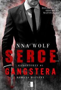 Serce gangstera - Anna Wolf