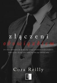 Złączeni obowiązkiem - Cora Reilly