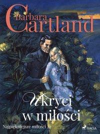 Ukryci w miłości - Barbara Cartland