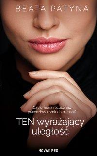 Ten wyrażający uległość - Beata Patyna