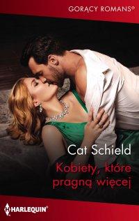 Kobiety, które pragną więcej - Cat Schield