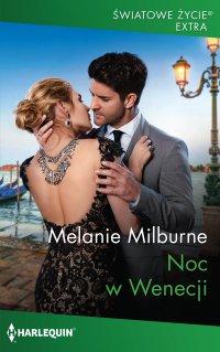 Noc w Wenecji - Melanie Milburne