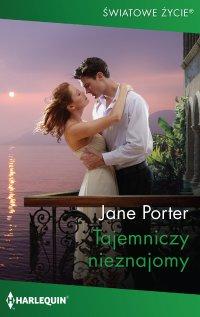 Tajemniczy nieznajomy - Jane Porter
