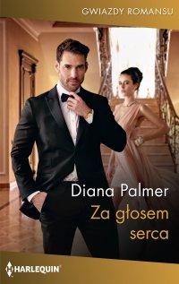 Za głosem serca - Diana Palmer