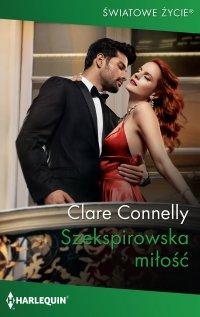 Szekspirowska miłość - Clare Connelly