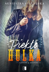 Piekło Hulka - Agnieszka Siepielska